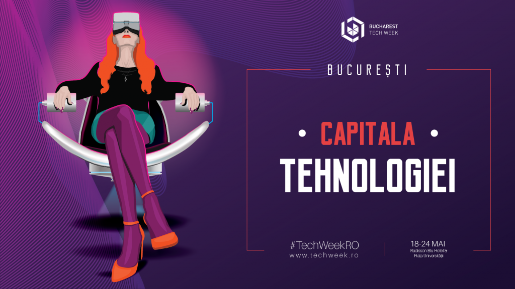 Capitala Tehnologiei - Bucharest Tech Week 2020